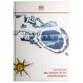 50 ans chemins de fer luxembourgeois (Buch)